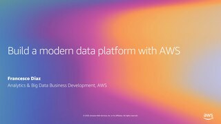 Build a modern data platform with AWS