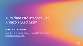 Turn data into insights with Amazon QuickSight