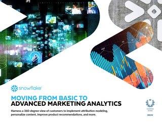 Moving from Basic to Advanced Marketing Analytics