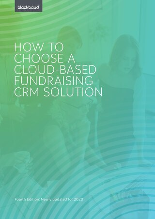 *New eBook* - How to Choose A Fundraising CRM Solution