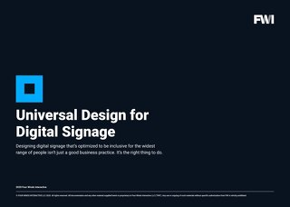 FWI Universal Design Guide for Digital Signage