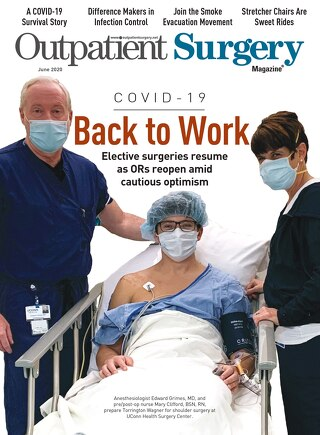 Back To Work - June 2020 - Outpatient Surgery Magazine