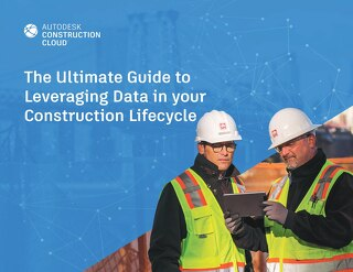 [eBook] Ultimate Guide to Leveraging Data in Construction Lifecycles
