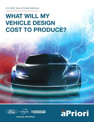 aPriori Future Solutions Manual What Will My Vehicle Design Cost to Produce