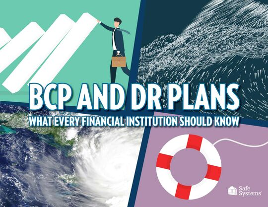 BCP and DR Plans - What Every Financial Institution Should Know