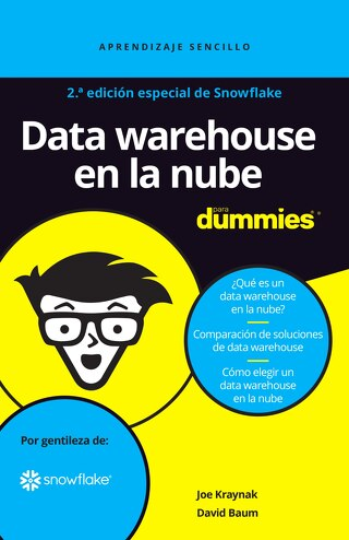 Cloud Data Warehousing Para Dummies (2.ª Edición)