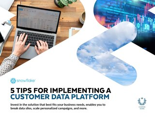 5 Tips for Implementing a Customer Data Platform