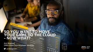 Presentation: AWS Game Tech Getting Started Webinars Migration_June2020