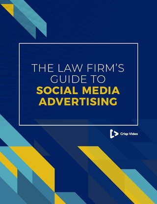 The Law Firm's Guide to Social Media Advertising