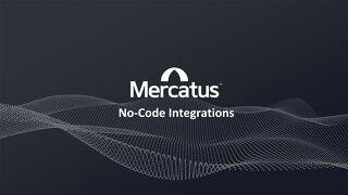 Mercatus No-Code Integrations