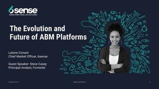 The Evolution and Future of ABM Platforms Slide Deck