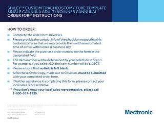 Order Form: Shiley™ Custom Tracheostomy Tube Template Single Cannula Adult (No Inner Cannula)