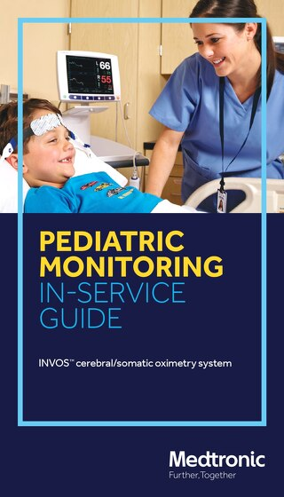 Guide: INVOS™ System Inservice for Pediatric Use