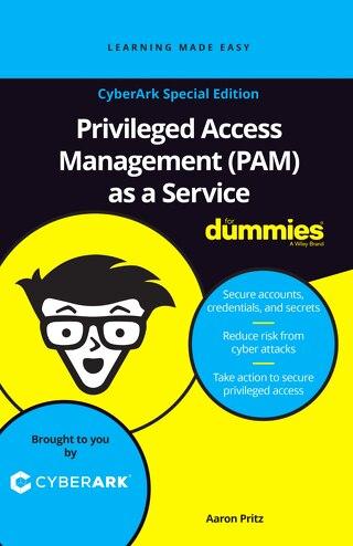 """eBook """"Privileged Access Management as a Service For Dummies""""– Edición Especial de CyberArk"""