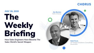 The Weekly Briefing Powered by Chorus - July 16
