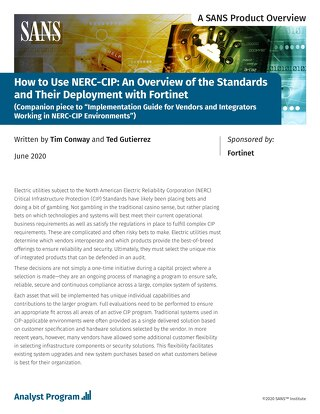 How to Use NERC-CIP: An Overiew of Standards and Their Deployment with Fortinet