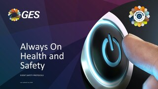 GES UK Exhibitions - Always On Health and Safety