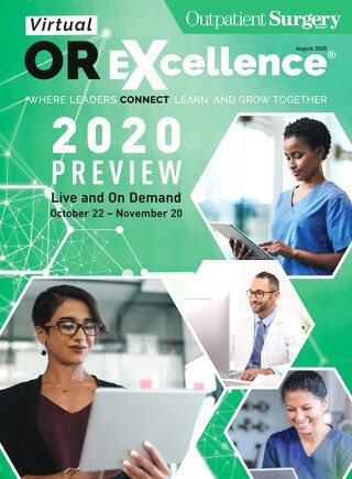 Special Edition: ORX 2020 - August 2020 - Subscribe to Outpatient Surgery Magazine