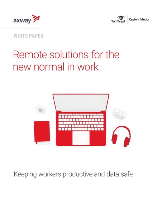 Remote solutions for the new normal in work