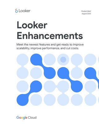 Looker's New Features and Enhancements