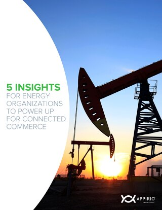 5 Insights for Energy Companies to Power Connected Commerce