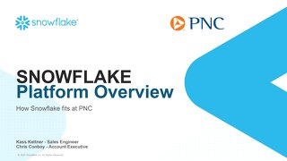 [INTERNAL] Snowflake - PNC Overview and Reference Architecture