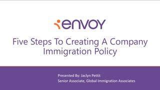 [Slide Deck] Five Steps To Creating A Company Immigration Policy