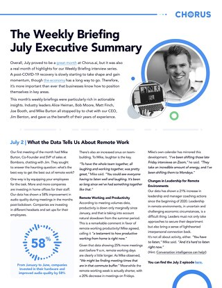 The Weekly Briefing Powered by Chorus - July Executive Summary