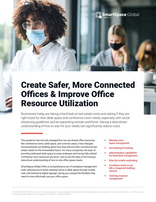 Create Safer, More Connected Offices & Improve Office Resource Utilization