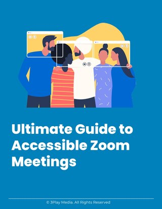 Ultimate Guide to Accessible Zoom Meetings