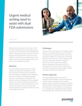 FSP Case Study: Urgent medical writing need to assist with dual FDA submissions