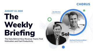 The Weekly Briefing Powered by Chorus - August 13