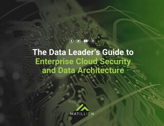 The Data Leader's Guide to Enterprise Cloud Security