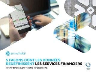 5 Facons Dont les Données Redéfinissent les Services Financiers