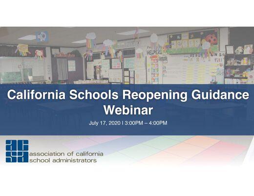 California School Reopening Guidance Presentation 7-17-2020