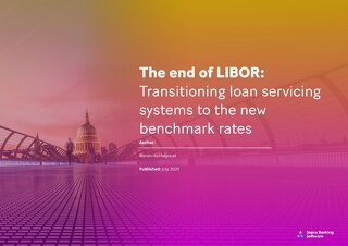 Prepare for the imminent transition away from LIBOR, and find out how Sopra Banking can help you to be ready.