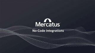 Mercatus No-Code Integrations - July 2020