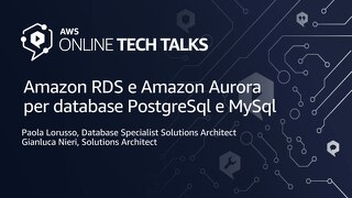 Amazon RDS e Amazon Aurora per database PostgreSql e MySql