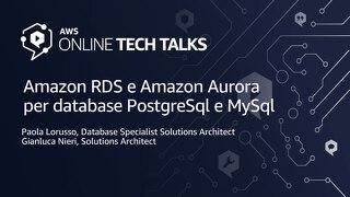 Amazon RDS e Amazon Aurora per database PostgreSql e MySql