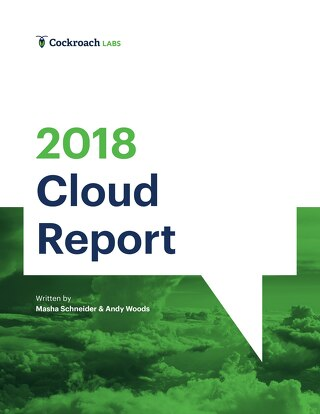 2018 Cloud Report | Cockroach Labs