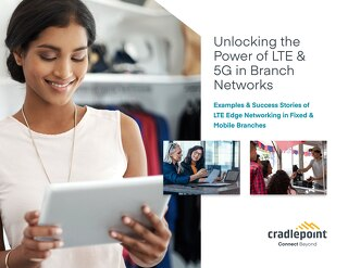 Unlocking the Power of LTE & 5G in Branch Networks