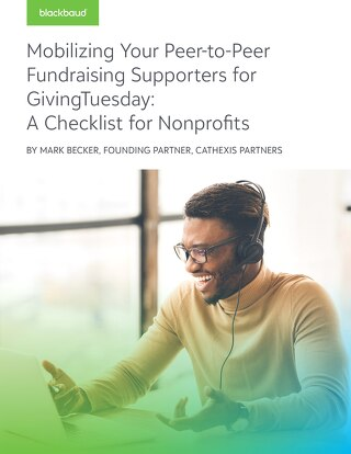 Mobilizing Your Peer-to-Peer Fundraising Supporters for GivingTuesday
