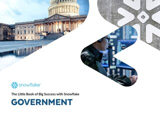 The Little Book of Big Success with Snowflake: Government