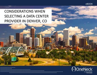 Considerations When Selecting a Data Center in Denver, Colorado