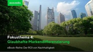ROI-Fokusthema 4: Glaubhafte Markendifferenzierung