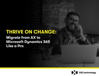 Migrate from Dynamics AX to Dynamics 365 and discover endless possibilities
