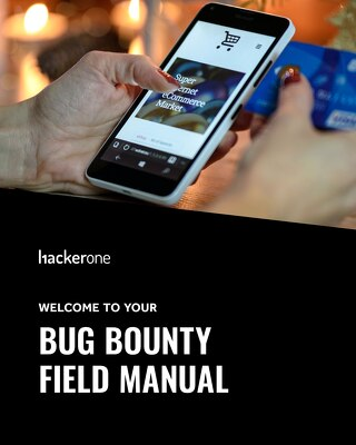 Welcome To Your Bug Bounty Field Manual