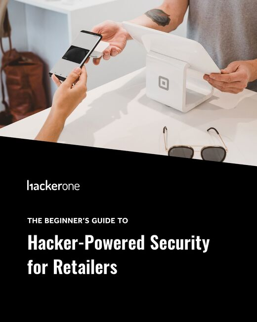 The Beginner's Guide To Hacker-Powered Security For Retailers