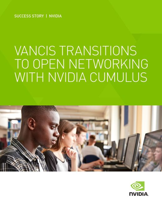Vancis Transitions to Open Networking with NVIDIA Cumulus