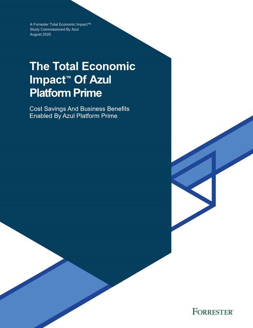 Forrester Report: The Total Economic Impact of Azul Zing